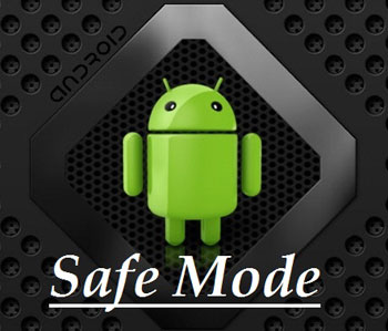 نحوه ورود به حالت Safe Mode در اندروید
