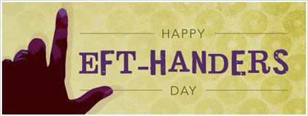 تبریک روز جهانی چپ دست, ع های تبریک روز جهانی چپ دست